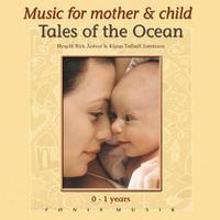 TALES OF THE OCEAN - 0-1 YEARS.