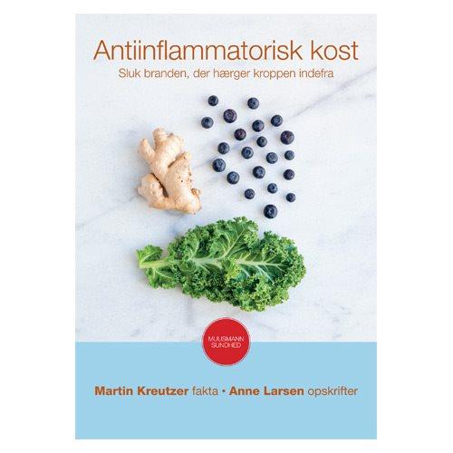 Antiinflammatorisk kost BOG Forfatter: Martin Kreutzer og Anne Larsen, 1 stk