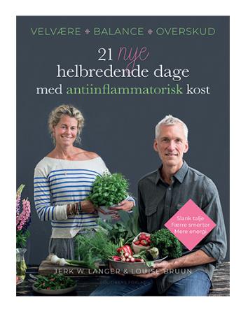 21 nye helbredende dage med antiinflammatorisk kost BOG Forf. Bruun & Langer